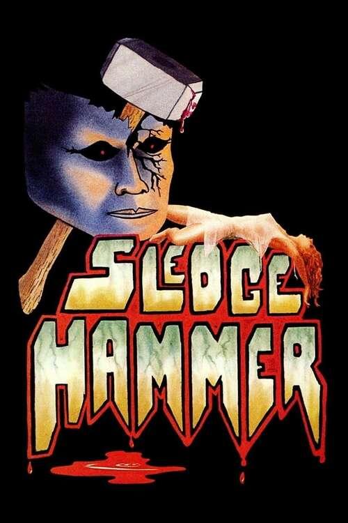 Sledgehammer movie poster