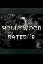 Hollywood Rated 'R'