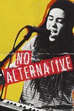 No Alternative