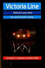 Victoria Line (Driver's eye view)