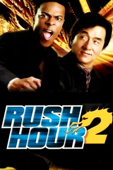 Rush Hour 2 2001 Directed By Brett Ratner Reviews Film Cast Letterboxd