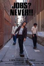 Jobs? Never!!