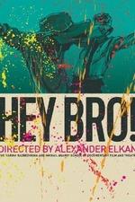 Hey, Bro!