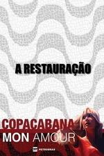Copacabana, Mon Amour: A Restauração