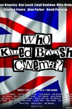 Who Killed British Cinema?