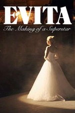 Evita: The Making of a Superstar