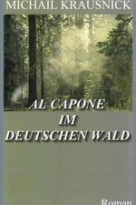 Al Capone im deutschen Wald