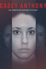 Casey Anthony : An American Murder Mystery