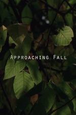 Approaching Fall