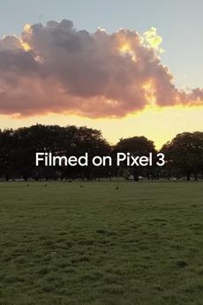 Filmed on Pixel 3 (2018)