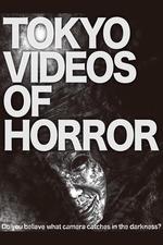 Tokyo Videos of Horror