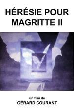 Hérésie pour Magritte II