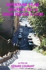 Inventaire filmé des rues de la Croix-Rousse à Lyon