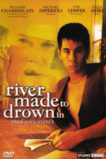 A River Made to Drown in