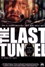 The Last Tunnel