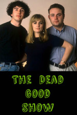 The Dead Good Show
