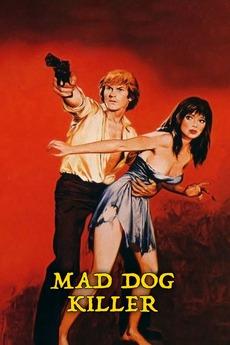 The Mad Dog Killer