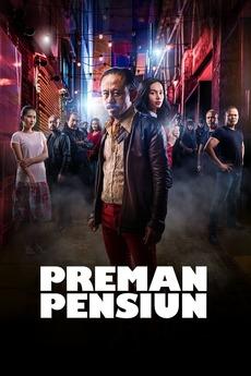 Preman Pensiun 2019 Directed By Aris Nugraha Reviews