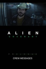 Alien: Covenant Prologue - Crew Messages