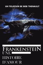 Frankenstein: A Love Story