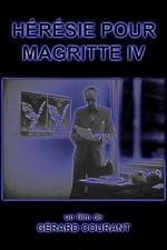 Hérésie pour Magritte IV