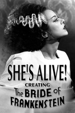 She's Alive! Creating the Bride of Frankenstein