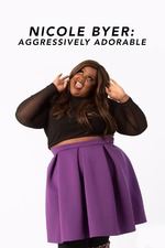 Nicole Byer: Aggressively Adorable