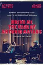 Bring Me the Head of Antonio Mayans