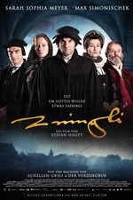 The Reformer – Zwingli: A Life's Portrait