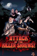 Attack of the Killer Shrews!