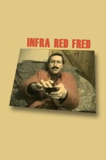 Infra Red Fred