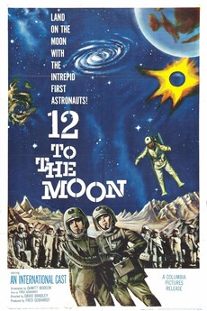 12 to the Moon (1960) directed by David Bradley • Reviews, film +