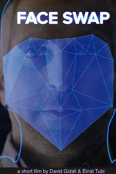 Face Swap (2019) directed by David Gidali, Einat Tubi