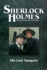 Sherlock Holmes: The Last Vampyre
