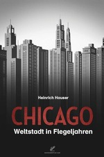 Chicago - A Metropolitan in the Making