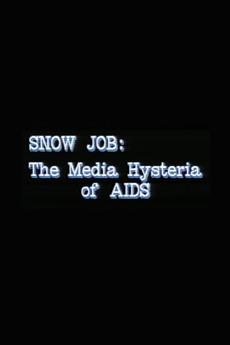 Snow Job: The Media Hysteria of AIDS poster