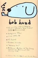 Bob Hund - en film av Dan Sandqvist och Martin Kann