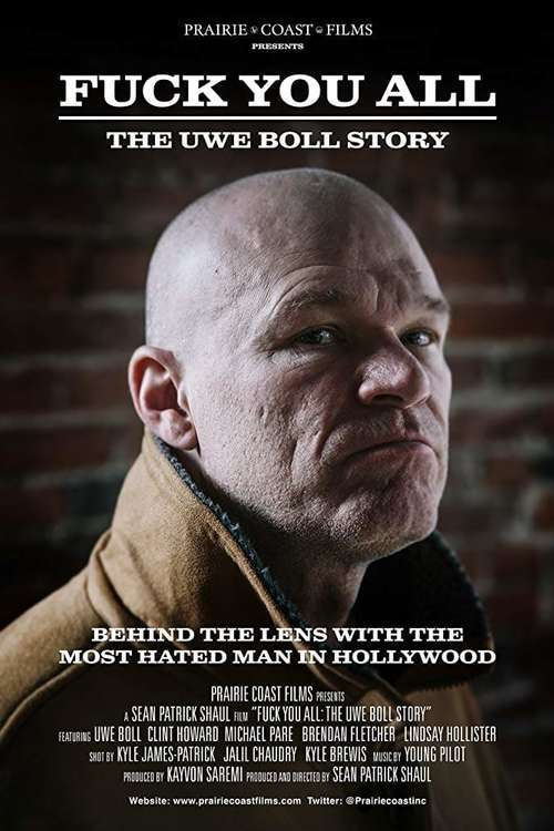 Fuck You All: The Uwe Boll Story, 2018 - ★★★½