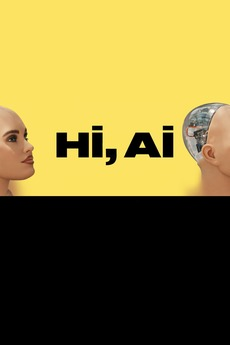 Hi, A I  (2019) directed by Isabella Willinger • Reviews