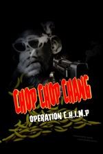 Chop Chop Chang: Operation C.H.I.M.P