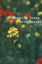Rushing Green with Horses