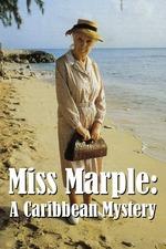 Miss Marple: A Caribbean Mystery