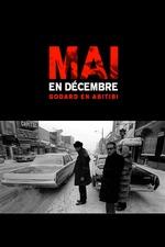 Mai en décembre: Godard en Abitibi