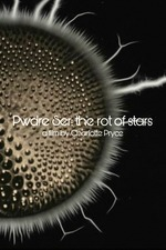 Pwdre Ser: the rot of stars