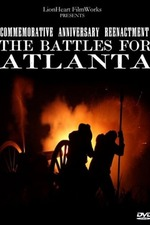 The Battles for Atlanta 145th Anniversary film