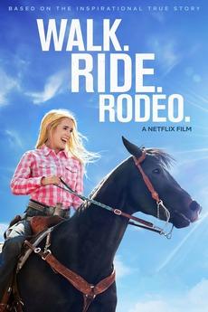 Walk. Ride. Rodeo.