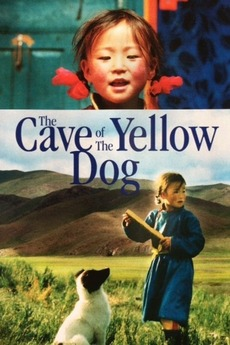 The Cave of the Yellow Dog (2005) directed by Byambasuren