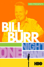 Bill Burr: One Night Stand