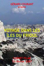 Voyage dans les îles du Frioul