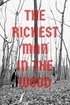 The Richest Man in the Wood